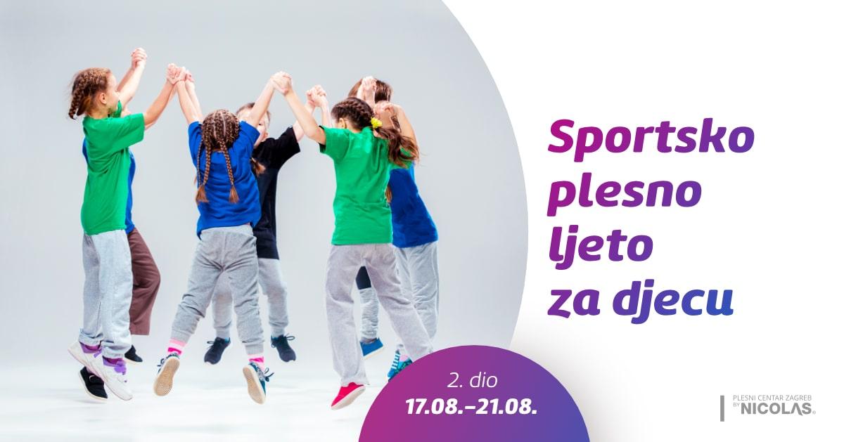 Sportsko plesno ljeto za djecu, drugi dio